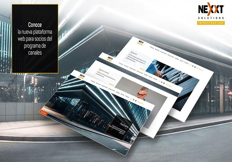 Nexxt Solutions Infrastructure lanza su plataforma web para canales