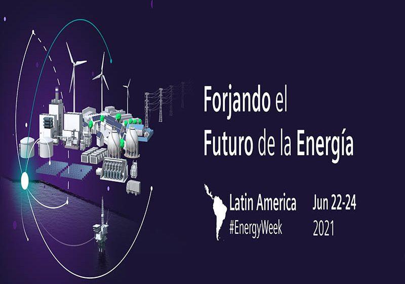Latin America Energy Week discutirá   el futuro de la energía con los más importantes líderes de la región